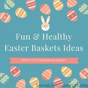 Filling Healthy Easter Baskets for Toddlers