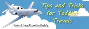 Tips For Traveling With Toddlers