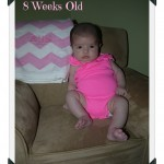 Mommy and Me: 8 Week Update