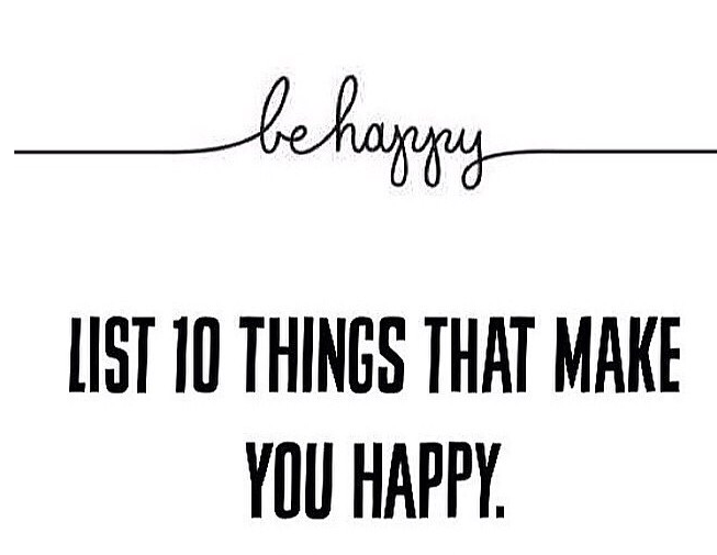 10 Things That Make Me Happy
