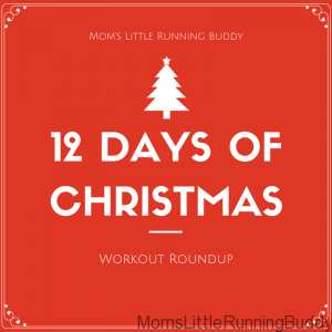 12 Days of Christmas Workout Roundup