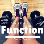 Function Over Form