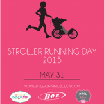 It's Coming: National Stroller Running Day 2015