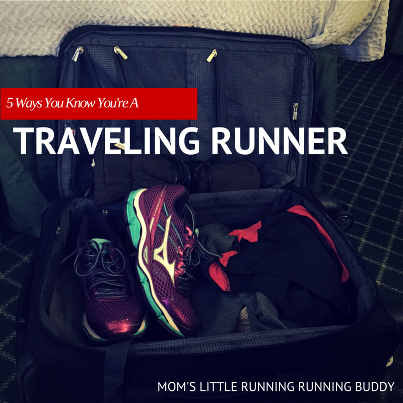 You Know You're A Traveling Runner When…