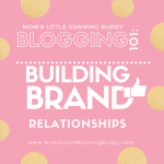 Blogging Tips: Creating and Maintaining Brand Relationship