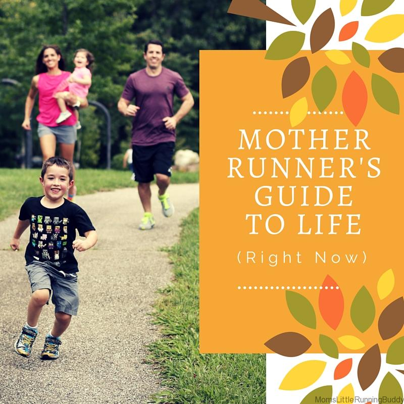 Mother Runner's Guide to Life