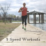 It's Speed Season in St. Louis & 5 Speed Workouts