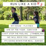 Run Like A Kid Playlist And Fun Runs