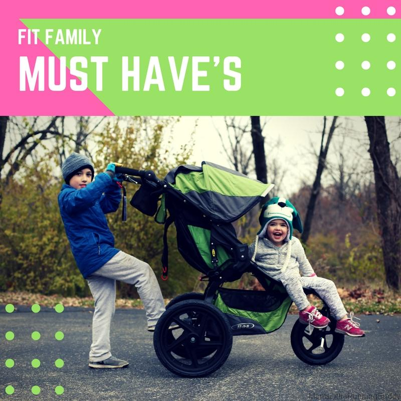 Fit Family Must Dos and Haves